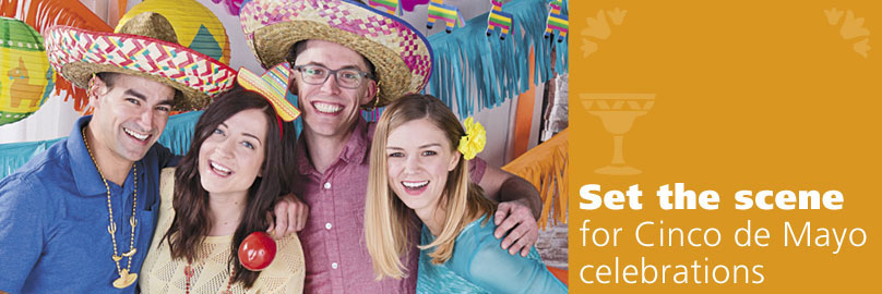 Set the Scene for Cinco de Mayo Celebrations!