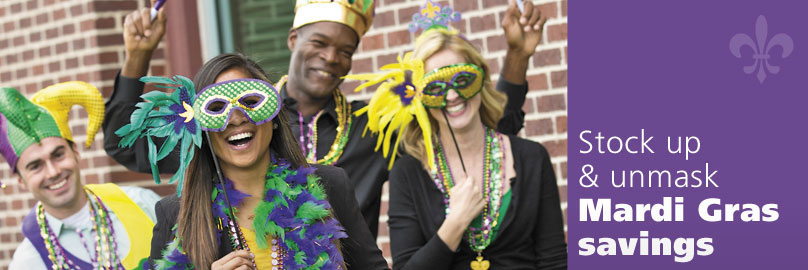 Stock Up and Unmask Mardi Gras Savings
