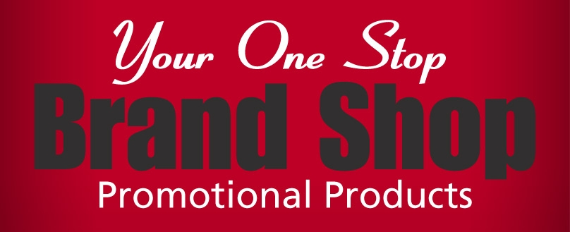 Your one stop Brand Shop Promotional Products